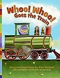 Rockwell, Anne: Whoo! Whoo! Goes the Train