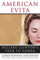 American Evita: Hillary Clinton's Path to…