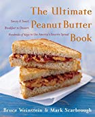 The Ultimate Peanut Butter Book: Savory and…