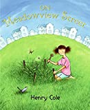 Cole, Henry: On Meadowview Street
