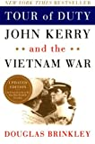 Brinkley, Douglas: Tour of Duty: John Kerry and the Vietnam War