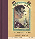 Lemony Snicket: The Miserable Mill (A Series of Unfortunate Events, Book 4)