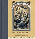 Lemony Snicket: The Vile Village (A Series of Unfortunate Events, Book 7)