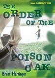 Hartinger, Brent: The Order of the Poison Oak