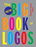 Carter, David E.: The New Big Book of Logos