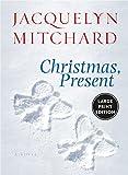 Mitchard, Jacquelyn: Christmas, Present LP