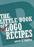 The Little Book of Logo Recipes: Successful…