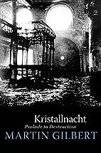 Kristallnacht: Prelude to Destruction…