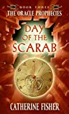Fisher, Catherine: Day of the Scarab