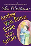 Williams, Vera B.: Amber Was Brave, Essie Was Smart