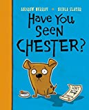 Murray, Andrew: Have You Seen Chester?