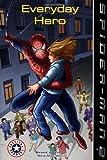 Figueroa, Acton: Everyday Hero (Spiderman 2)