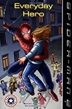 Spider-Man 2: Everyday Hero (I Can Read Book…