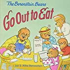The Berenstain Bears Go Out to Eat by Jan…