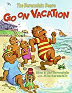The Berenstain Bears Go on Vacation by Jan…