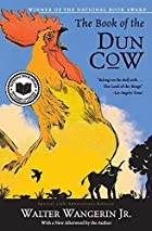 The Book of the Dun Cow by Walter Wangerin,…