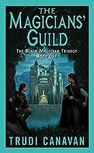 The Magicians' Guild (The Black…