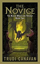 The Novice (The Black Magician Trilogy, Book…
