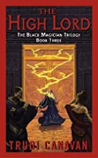 The High Lord (The Black Magician Trilogy,…