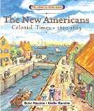 Maestro, Betsy: New Americans: Colonial Times, 1620-1689