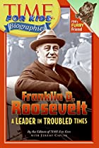 Time For Kids: Franklin D. Roosevelt: A…
