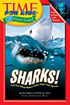Time For Kids: Sharks! by Adrienne Betz