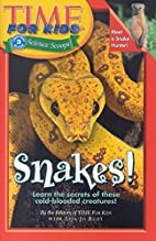 Time For Kids: Snakes! by Editors Of Time…