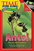 Time For Kids: Ants! (Time for Kids Science…