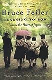 Feiler, Bruce: Learning to Bow: Inside the Heart of Japan