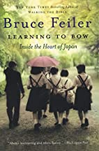 Learning to Bow: Inside the Heart of Japan…