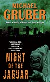 Gruber, Michael: Night of the Jaguar (Jimmy Paz)