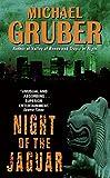 Gruber, Michael: Night of the Jaguar (Jimmy Paz)