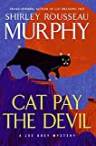 Murphy, Shirley Rousseau: Cat Pay the Devil: A Joe Grey Mystery (Joe Grey Mysteries)