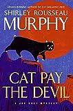 Murphy, Shirley Rousseau: Cat Pay the Devil: A Joe Grey Mystery (Joe Grey Mysteries)