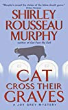Murphy, Shirley Rousseau: Cat Cross Their Graves: A Joe Grey Mystery