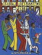 Harlem Renaissance Party by Faith Ringgold