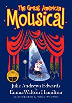 The Great American Mousical by Julie Andrews