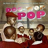 Schotter, Roni: Doo-Wop Pop