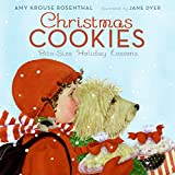 Rosenthal, Amy Krouse: Christmas Cookies: Bite-Size Holiday Lessons