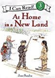 Sandin, Joan: At Home in a New Land (I Can Read Book 3)