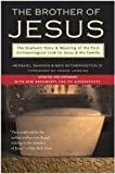 Shanks, Hershel: The Brother of Jesus: The Dramatic Story & Meaning of the First Archaeological Link to Jesus & His Family