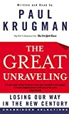Krugman, Paul: The Great Unraveling