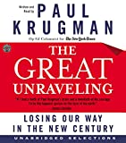 Krugman, Paul: The Great Unraveling CD