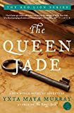 Murray, Yxta Maya: The Queen Jade: A Novel of Adventure