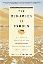 The Miracles of Exodus: A Scientist's…