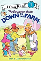The Berenstain Bears Down on the Farm by Jan…
