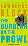 Block, Lawrence: The Burglar on the Prowl (Bernie Rhodenbarr Mysteries)