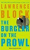 Block, Lawrence: The Burglar on the Prowl (Bernie Rhodenbarr Mysteries)