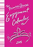 Cabot, Meg: The Princess Diaries Engagement Calendar 2005