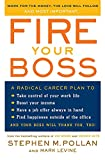 Pollan, Stephen M.: Fire Your Boss